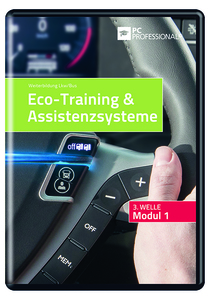 PC-Professional Modul 1 Eco-Training & Assistenzsysteme 3. Welle